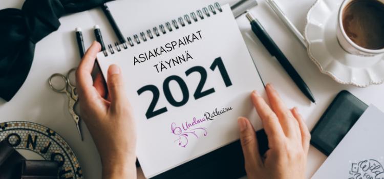 Asiakaspaikat täynnä vuodelle 2021